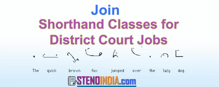 Shorthand Classes for District Court Jobs
