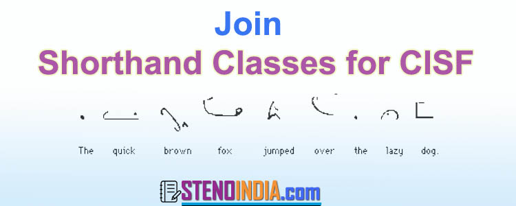 Shorthand Steno Classes for CISF